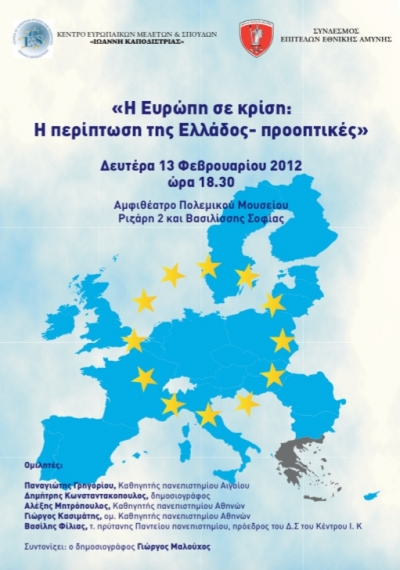 Europe in crisis. The case of Greece , perspectives